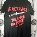 Exciter - TShirt or Longsleeve - Exciter - Violence and Force U.S. Attack