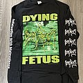 Dying Fetus longsleeve