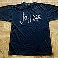 Joyless  TShirt or Longsleeve