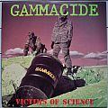 GAMMACIDE Victims Of Science Original Vinyl