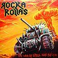 ROCKA ROLLAS The War Of Steel Has Begun Original Vinyl