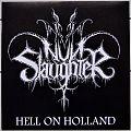 "NunSlaughter Hell On Holland 7"" Original Green Vinyl"