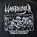 Warbringer ‎– You Have The Right To Remain Violent Shirt