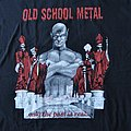 Old School Metal Only The Past Is Real.... Shirt