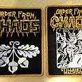 Order From Chaos official patches, with Die Hard vinyls sets
