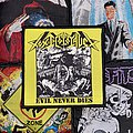 Toxic Holocaust - Evil Never Dies Woven Patch