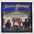 Suicidal Tendencies - Patch - Suicidal Tendencies - How Will I Laugh Tomorrow Woven Patch