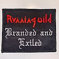 Running Wild - Patch - Running Wild - Branded And Exiled Embroidered Patch