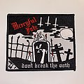 Mercyful Fate - Patch - Mercyful Fate - Don't Break The Oath Embroidered Patch