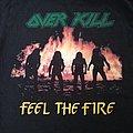 Overkill Feel The Fire Shirt