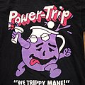 "Power Trip ""We Trippy mane!"" Shirt"