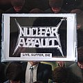 Nuclear Assault Live, Suffer, Die Demo Tape (likely bootleg)