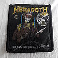 """Megadeth - Patch - MEGADETH """"So Far, So Good...So What!"""" official woven 80's  Patch"""