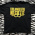 Colombian Necktie - So You Wanna Be A Hater Shirt