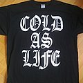 Cold As Life - TShirt or Longsleeve - Cold As Life CTYC Tshirt
