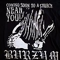 Burzum - TShirt or Longsleeve - Burzum - Coming To A Church Near You Shirt