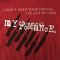 My Chemical Romance - TShirt or Longsleeve - I Don't Need Your Friends Tee