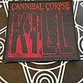 Cannibal Corpse - Patch - Cannibal Corpse Kill 2007 Patch