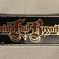 Faithful Breath - Vintage Metal Pin Pin / Badge