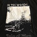 "IN THE WOODS ... - ""Isle of Man"" official tshirt"