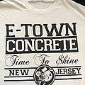E-Town Concrete - Time 2 Shine ts TShirt or Longsleeve