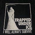 Trapped Under Ice - Reaper ts TShirt or Longsleeve