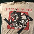 Napalm Death - TShirt or Longsleeve - Napalm death nazi punks fuck off shirt