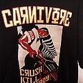 Carnivore crush kill destroy shirt