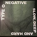 Type O Negative - Slow, Deep, and Hard