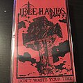 Idle Hands - Don't Waste Your Time ep