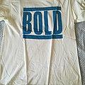 Bold - TShirt or Longsleeve - Bold Shirt