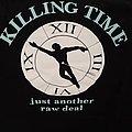 Killing Time - TShirt or Longsleeve - killing time