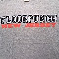 floorpunch - size small  TShirt or Longsleeve
