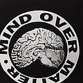 Mind Over Matter - TShirt or Longsleeve - mind over matter