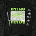 Dying Fetus Infatuation with Malevolence LS Original