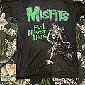 Misfits - TShirt or Longsleeve - Misfits Evil Never Dies original