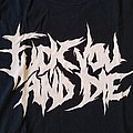 Fuck you and die  T-shirt  size - M