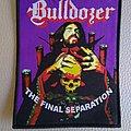 Bulldozer - Patch - Bulldozer - The Final Separation   patch  13 x 10 cm