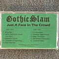 Gothic Slam - Tape / Vinyl / CD / Recording etc - Gothic Slam - Just A Face In The Crowd Promo/Advance Tape