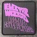 Electric Wizard - Patch - Legalise Drugs & Murder patch