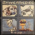 School Of Violence - Tape / Vinyl / CD / Recording etc - School Of Violence - We The People 1988 Death Records Original Press