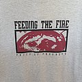 Feeding The Fire - TShirt or Longsleeve - Feeding the Fire shirt