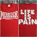 Merauder - TShirt or Longsleeve - OG Merauder Life is Pain shirt