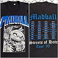 Madball Streets of Hate tour shirt 1995