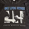 Only Living Witness - TShirt or Longsleeve - Only Living Witness 1993 Euro tour shirt