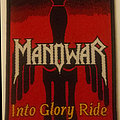 Manowar - Into Glory Ride embroidered cloth patch