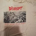Disrupt - TShirt or Longsleeve - Disrupt - refuse planet