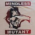 Mindless Mutant - TShirt or Longsleeve - Mindless Mutant shirt