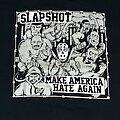 SLAPSHOT - TShirt or Longsleeve - SLAPSHOT Make America Hate Again shirt
