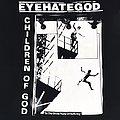 Eyehategod - TShirt or Longsleeve - EYEHATEGOD Children Of God shirt